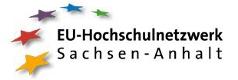 EU-Hochschulnetzwerk Sachsen-Anhalt EU-Hochschulnetzwerk Sachsen-Anhalt
